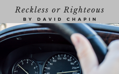 Reckless or Righteous