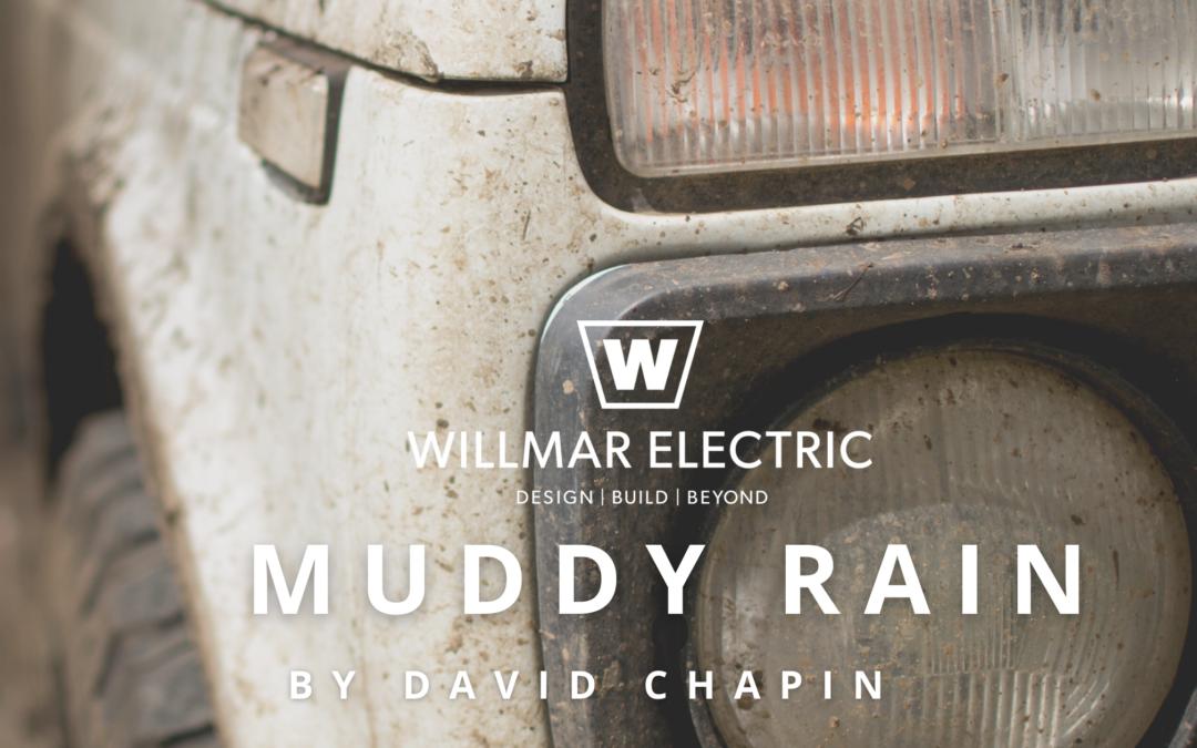 Muddy Rain