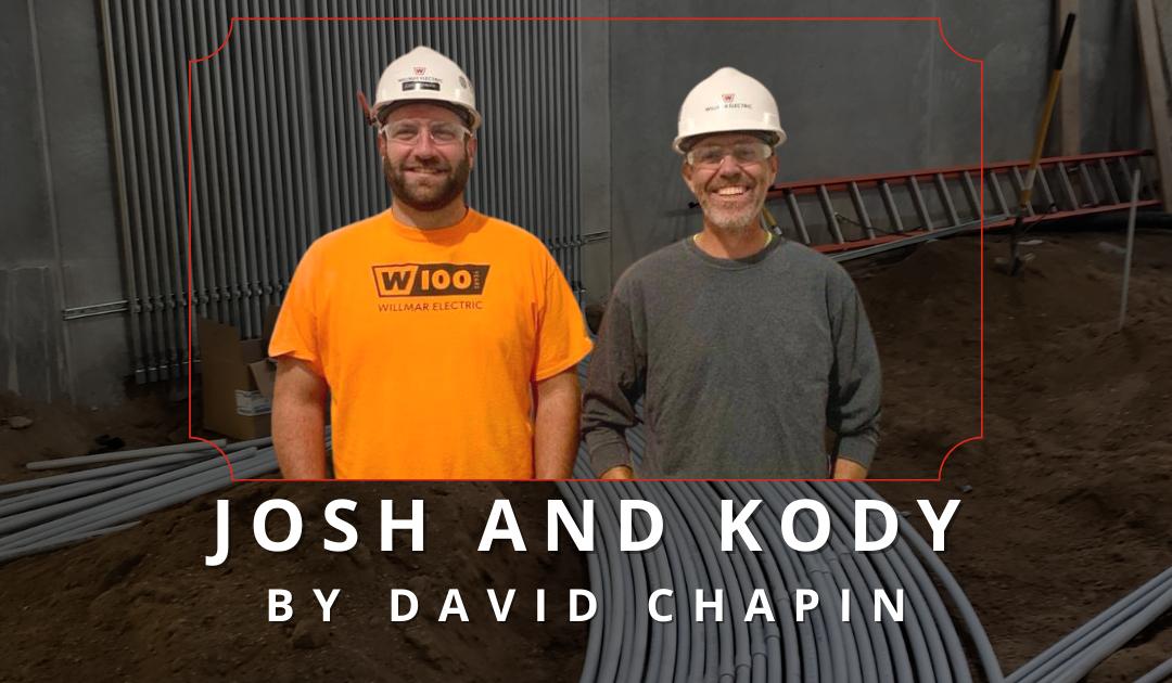 Josh and Kody